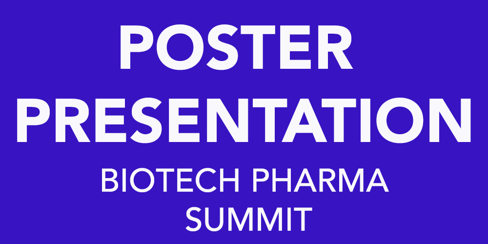 Poster_Presentation_BioTech_Pharma_Summit